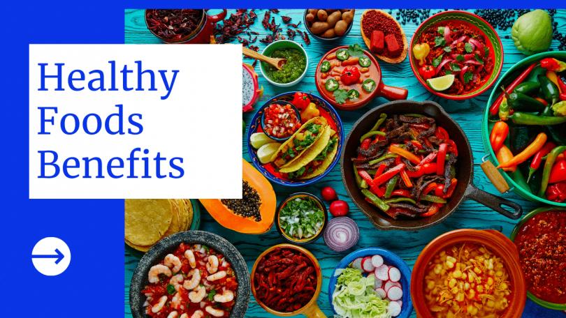 Healthy Foods Benefits