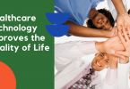 Healthcare Technology Improves the Quality of Life